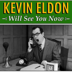 11_Kevin Eldon will see you now_cropped